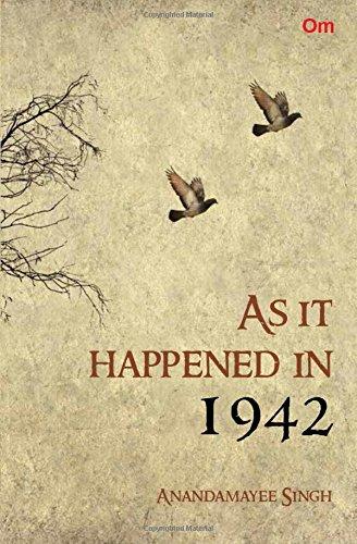 9789385609572: As it happened in 1942