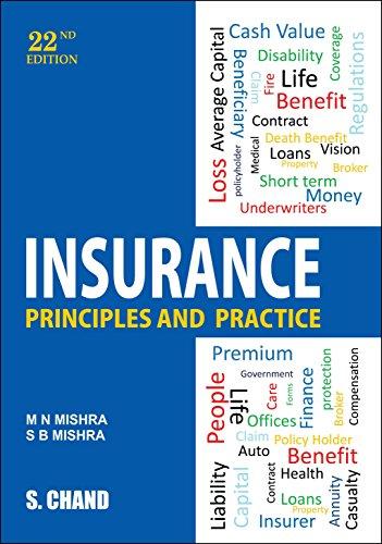 Insurance : PRinciples and Practice: Mishra S.B. Mishra