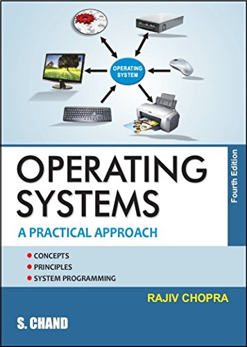 Operating Systems : A Practical Approach: Chopra Rajiv