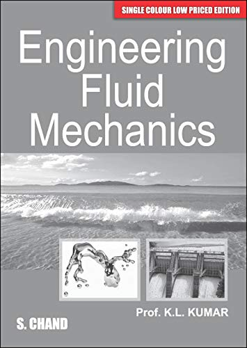 Engineering Fluid Mechanics : (Single Colour Low: Kumar K.L.