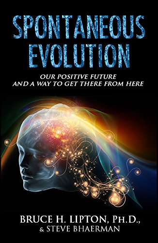 9789385827822: Spontaneous Evolution: Our Positive Future And A Way To Get There From Here