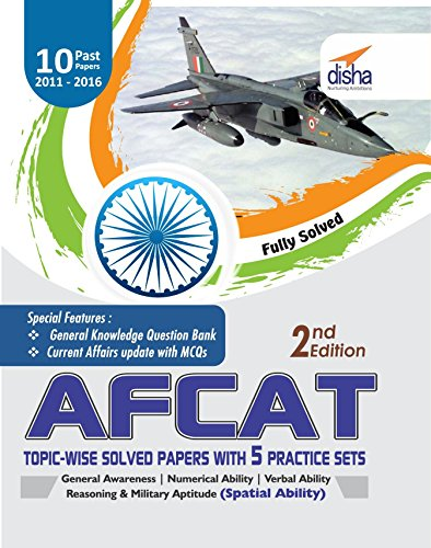 9789385846748: AFCAT Topic-wise Solved Papers (2011-16) with 5 Practice Sets