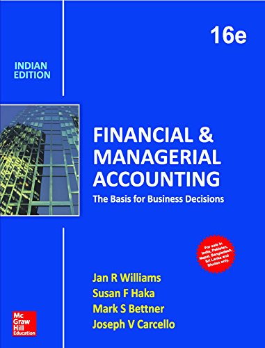 9789385880018: Financial And Managerial Accounting: The Basis For Business Decisions, 16 Ed