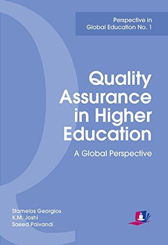 Quality Assurance in Higher Education: A Global: Stamelos Georgios, K.M.Joshi