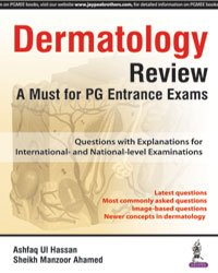 Dermatology Review : A Must for PG: Ashfaq Ul Hassan