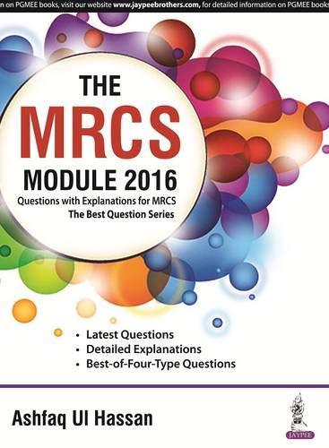 The MRCS Module 2016: Hassan Ashfaq Ul
