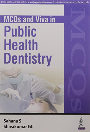 MCQs and Viva in Public Health Dentistry