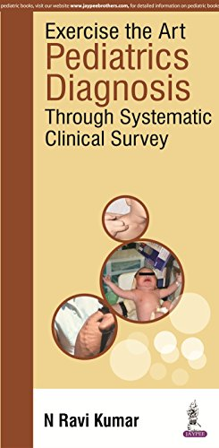 9789385891687: Exercise the Art: Pediatrics Diagnosis Through Systematic Clinical Survey