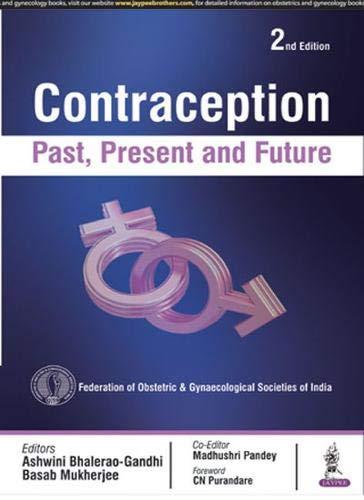 9789385891915: CONTRACEPTION PAST, PRESENT & FUTURE