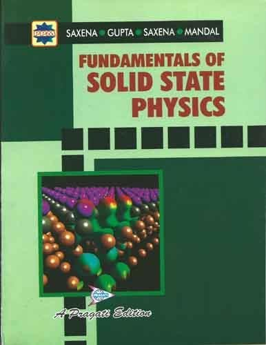 Fundamentals Of Solid State Physics 28/E: Saxena