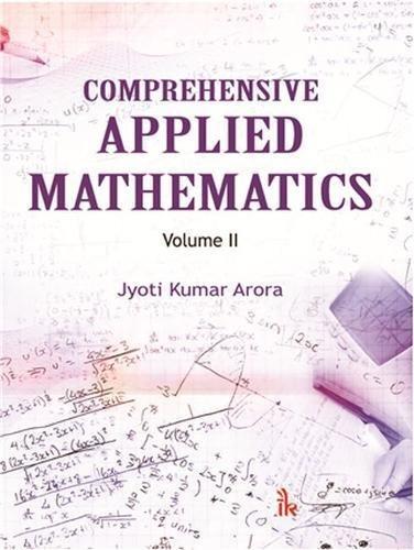 Comprehensive Applied Mathematics, Vol.Ii: Arora Jyoti Kumar
