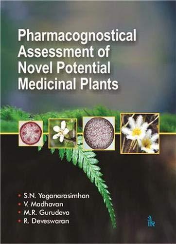 Pharmacognostical Assessment of Novel Potential Medicinal Plants: S. N. Yoganarasimhan