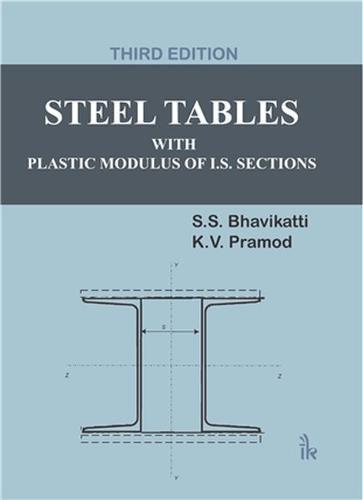 Steel Tables, 3/E: Bhavikatti S.S.