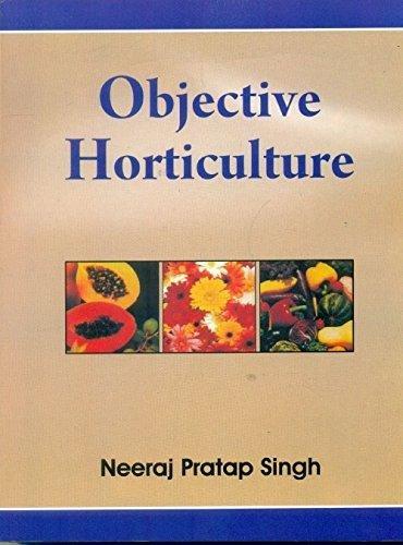 Objective Horticulture: Singh Neeraj Pratap