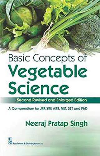 Basic Concepts of Vegetable Science 2nd Revised: Singh, Neeraj Pratap