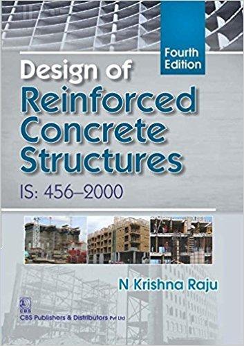 Design of Reinforced Concrete Structures: Raju N Krishna