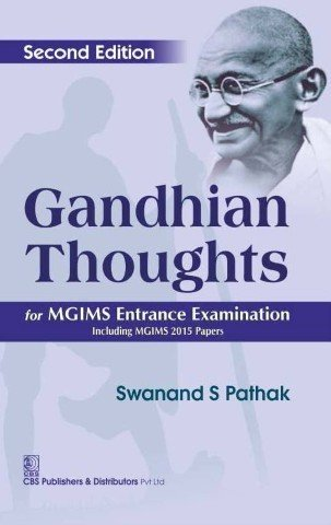 Gandhian Thoughts: Pathak Swanand S.