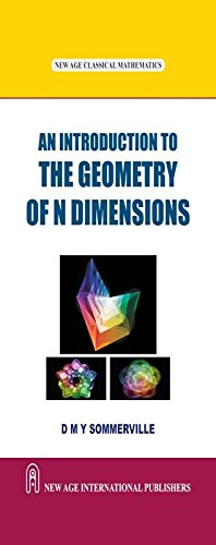 An Introduction To The Geometry Of N: Sommerville, D.M.Y.