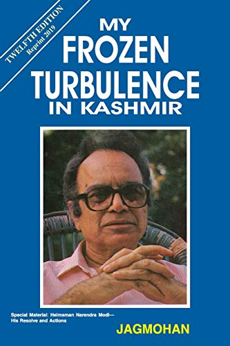 9789385926563: My Frozen Turbulence In Kashmir