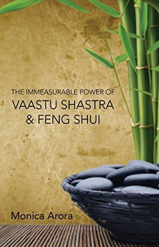 The Infinite Power of Vaastu Shastra and: Monica Arora