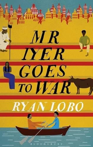 9789385936524: Mr Iyer Goes To War