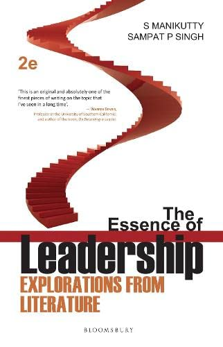 9789385936609: The Essence of Leadership: Explorations from Literature
