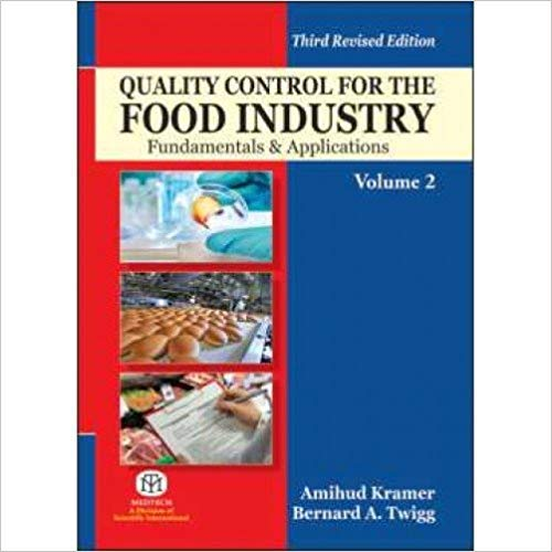 Quality Control for the Food Industry: Fundamentals: Kramer, Amihud &