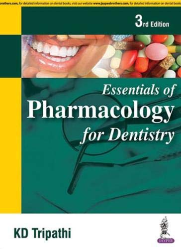 Essentials of Pharmacology for Dentistry: Tripathi KD