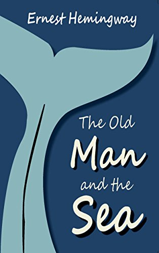 The Old Man and the Sea: Hemingway