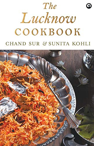 The Lucknow Cookbook: Chand Sur and
