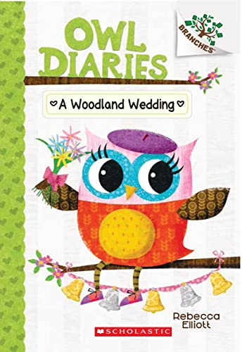 9789386041388: A Woodland Wedding (Owl Diaries #3) Branches [Paperback] NILL