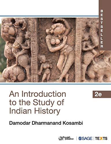Introduction To The Study Of Indian History,: Damodar Dharmanand Kosambi