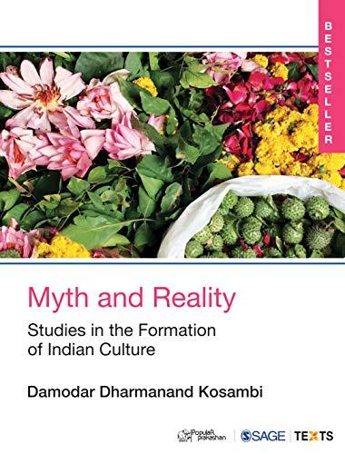 Myth And Reality : Studies In The: Damodar Dharmanand Kosambi