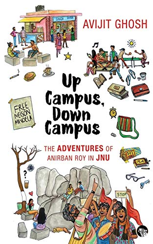 Up Campus, Down Campus: The Adventures of: Avijit Ghosh