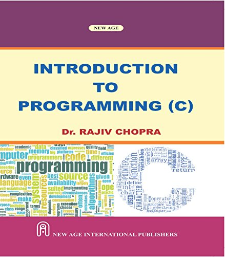 Introduction To Programming (C), First Edition: Chopra, Rajiv
