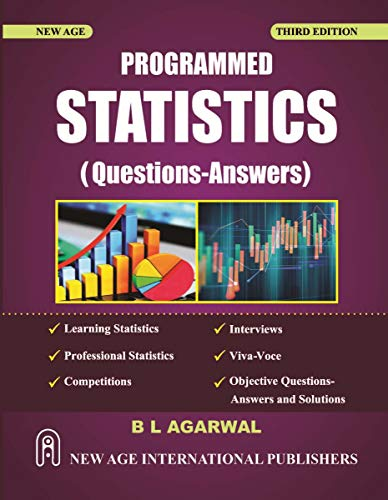 Programmed Statistics (Questions-Answers), Third Edition: Agarwal, B.L.