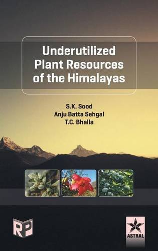 9789386071026: Underutilized Plant Resources of the Himalayas