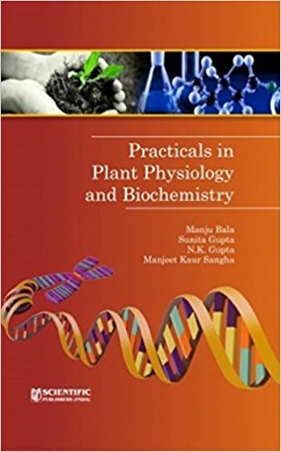Practical In Plant Physiology And Biochemistry P/B: Bala M.