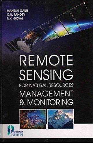 Remote Sensing for Natural Resources Management and: edited by Mahesh