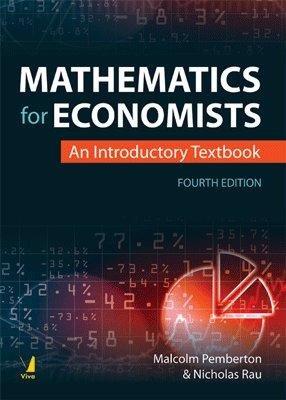Mathematics for Economists, 4/e: Malcolm Pemberton Nicholas