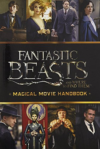 9789386106605: Fantastic Beasts and Where to Find Them: Magical Movie Handbook [Paperback] Michael Kogge