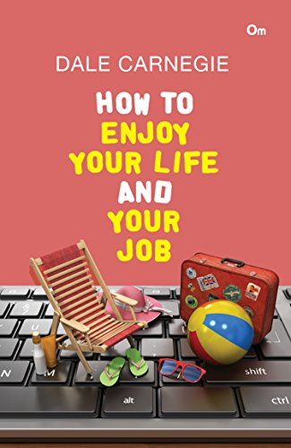 9789386108692: How to Enjoy Your Life and Your Job [Paperback] [Jan 01, 2016]