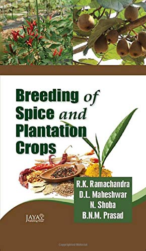 Breeding of Spice and Plantation Crops: edited by R.K.