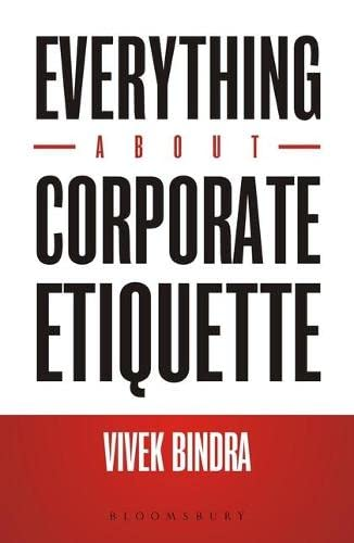 Everything About Corporate Etiquette (Paperback): Vivek Bindra
