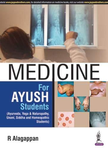 Medicine for AYUSH Students (Ayurveda, Yoga &: Alagappan R