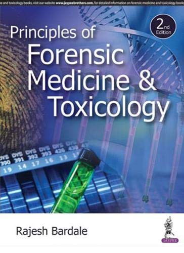 Principles Of Forensic Medicine & Toxicology, 2/E: Bardale Rajesh