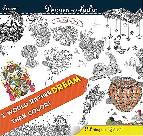 9789386198310: Dream-o-holic (Coloring Ain't For Me)
