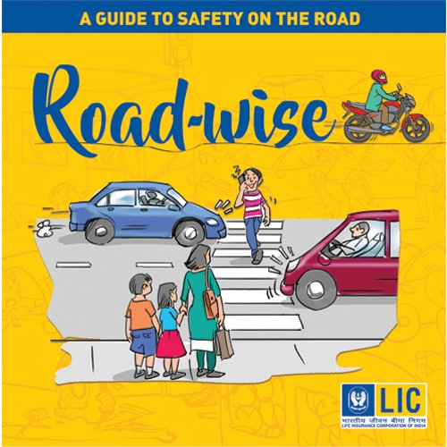 Road-wise ?A Guide to Safety On the: NILL