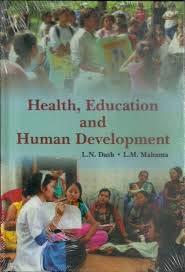 Health, Education & Human Development: L.N. Dash &