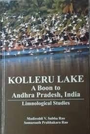 Kolleru Lake: A Boon to Andhra Pradesh,India: Madireddi V. Subba